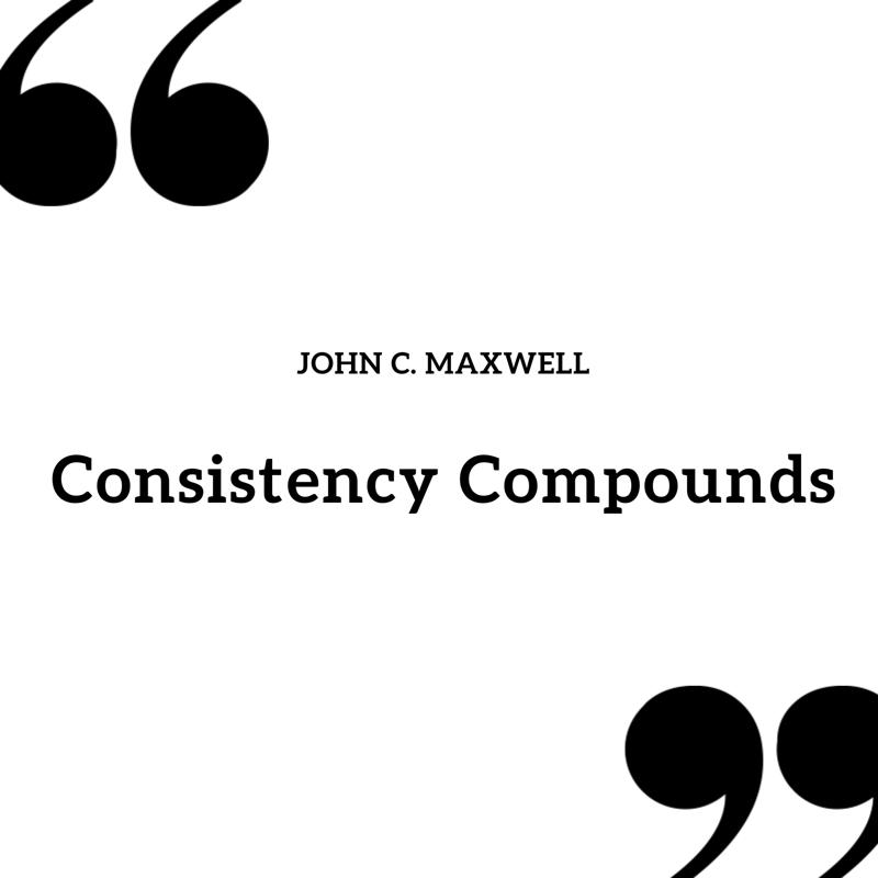 consistency compounds
