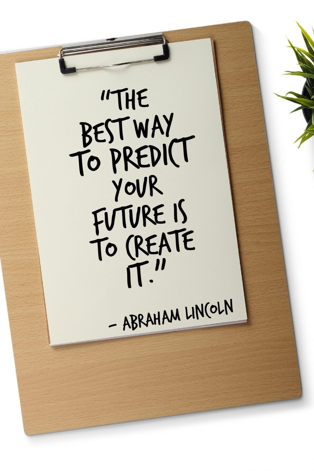 create your future