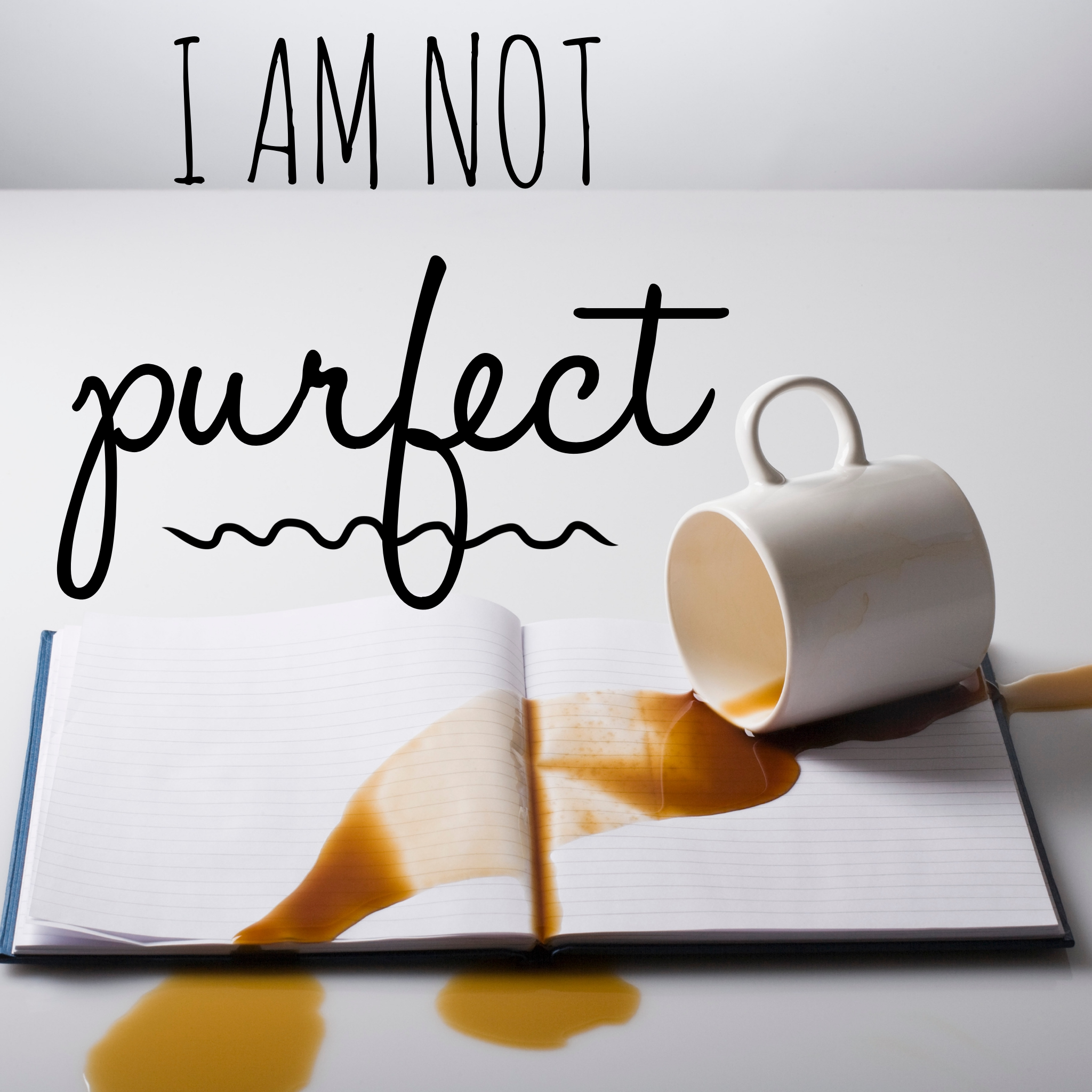 i am not purfect