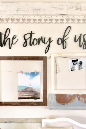 The story of us -Wood Wall Phrase - DIY