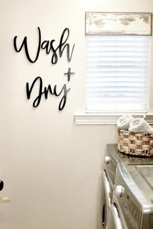 Wash + Dry - Laundry Room Sign